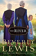 The River by Beverly Lewis