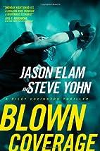 Blown Coverage by Jason Elam