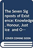 Soyinka, Wole: The Seven Signposts of Existence: Knowledge, Honour, Justice  and Other Virtues