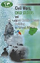 Civil Wars, Child Soldiers and Post Conflict…