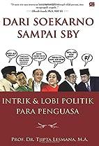 Dari Soekarno Sampai SBY (Indonesian…