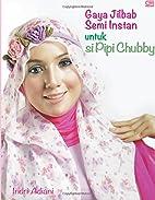 Gaya Jilbab Semi Instan untuk si Pipi Chubby…