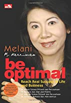 Be Optimal : Reach Real Success in Life and…