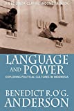 Benedict R. O'g Anderson: Language and Power: Exploring Political Cultures in Indonesia