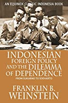 Indonesian foreign policy and the dilemma of…