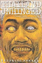 Thailand Unhinged: Unraveling the Myth of…