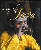 A Cup of Java by Gabriella Teggia