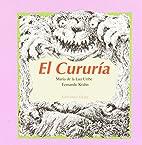 El Cururia by Maria De LA Luz Uribe
