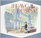 Bravo Rosina (Spanish Edition) by Maria Jose…