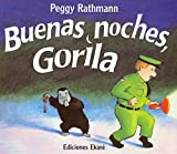 Rathmann, Peggy: Buenas Noches, Gorila / Goodnight Gorilla