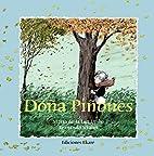 Dona Pinones (Coleccion Rimas Y Adivinanzas)…