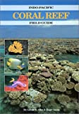 Steene, Roger: Indo-Pacific Coral Reef Field Guide