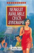 Nearest Available Chick Syndrome…
