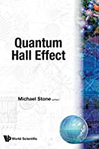 Quantum Hall Effect by Michael Stone