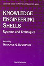 Knowledge Engineering Shells: Systems and…