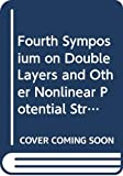Schrittwieser, Roman W.: Fourth Symposium on Double Layers and Other Nonlinear Potential Structures in Plasmas: Innsbruck, Austria July 6-8, 1992