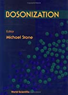 Bosonization by Ph. D. Michael Stone