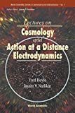 Hoyle, Fred: Lectures on Cosmology and Action-At-A-Distance Electrodynamics (World Scientific Series in Astronomy and Astrophysics)
