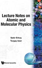 Lecture Notes on Atomic and Molecular…