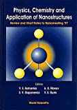 Borisenko, V. E.: Physics, Chemistry and Application of Nanostructures: Review and Short Notes to Nanomeeting '97, Minsk, Belarus, 19-23 May 1997