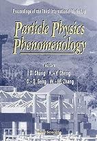 Particle Physics Phenomenology: Proceedings…