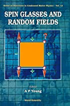 Spin Glasses & Random Fields by P Young