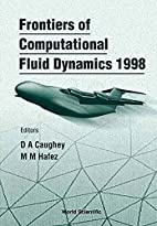 Frontiers of Computational Fluid Dynamics…