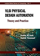 VLSI Physical Design Automation: Theory and…