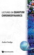 Lectures on Quantum Chromodynamics by A. V.…