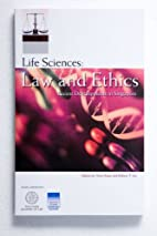 Life Sciences: Law and Ethics - Recent…