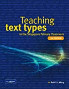 Teaching text types by Ruth Y. L. Wong