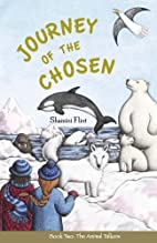 Journey of the Chosen (The Animal Talkers,…