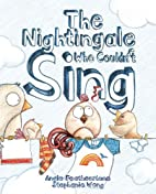 The Nightingale Who Couldn't Sing by Angie…