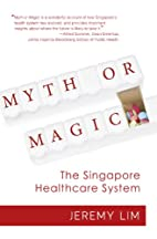 Myth Or Magic - The Singapore Healthcare…