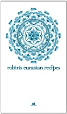 Robin's Eurasian Recipes by Robin…