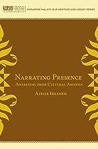 Narrating Presence: Awakening from Cultural…