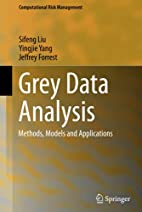Grey Data Analysis: Methods, Models and…