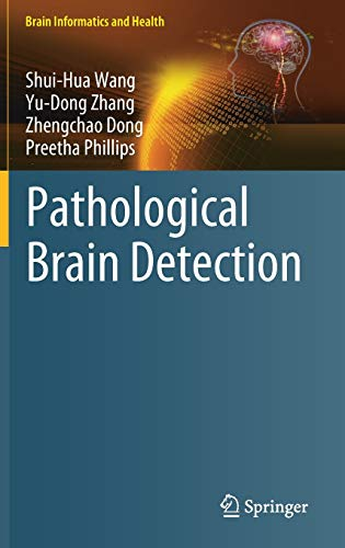 pathological-brain-detection-brain-informatics-and-health