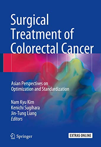 surgical-treatment-of-colorectal-cancer-asian-perspectives-on-optimization-and-standardization