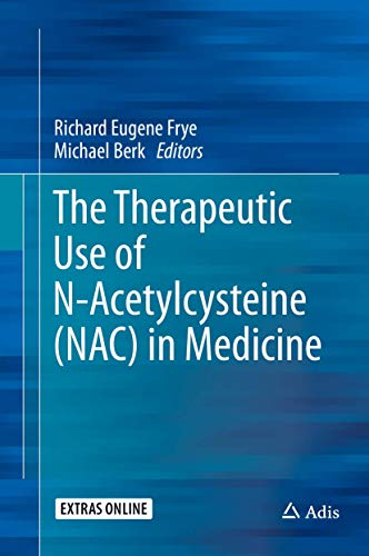 the-therapeutic-use-of-n-acetyl-cysteine-nac-in-medicine