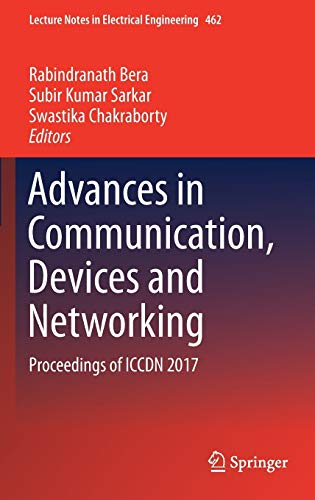 advances-in-communication-devices-and-networking-proceedings-of-iccdn-2017-lecture-notes-in-electrical-engineering