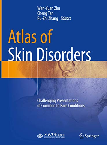 atlas-of-skin-disorders-challenging-presentations-of-common-to-rare-conditions