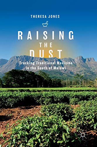raising-the-dust-tracking-traditional-medicine-in-the-south-of-malawi