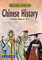 Chinese History: Ancient China to 1911 by…