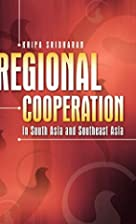 Regional Cooperation in South Asia and…