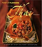 Feast of Flavours from the Thai Kitchen by…