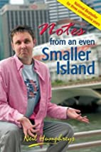 Notes from an Even Smaller Island by Neil…