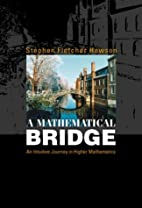 A Mathematical Bridge: An Intuitive Journey…