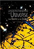 Don Lincoln: Understanding the Universe: From Quarks to the Cosmos