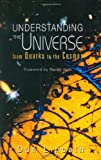 Lincoln, Don: Understanding the Universe: From Quarks to the Cosmos
